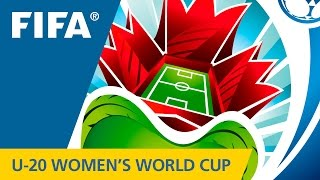 Official TV Opening FIFA U-20 Womens World Cup Canada 2014