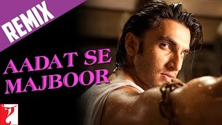 Ladies vs Ricky Bahl - Aadat Se Majboor - Hot Remix Video Song