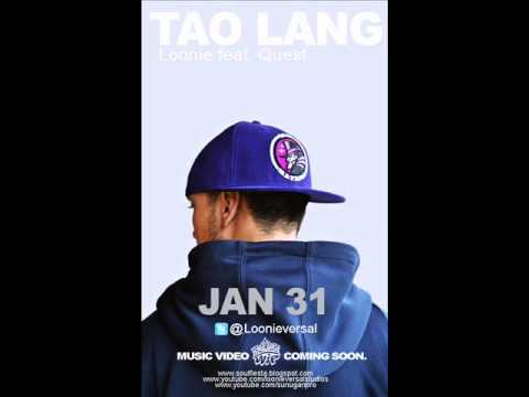 Loonie feat Quest - Tao Lang (Produced by Klumcee)
