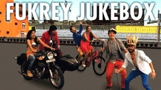 Fukrey Movie Full Songs Jukebox Pulkit Samrat, Manjot