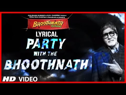 Party With The Bhoothnath Lyric Video | Bhoothnath Returns | Amitabh Bachchan, Yo Yo Honey Singh
