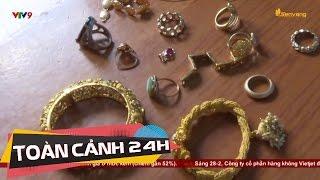 Chở khách đi chợ, vòng lại nhà trộm tiền vàng của khách | Toàn cảnh 24h