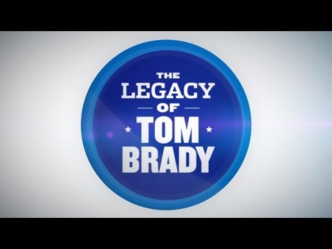 Fan Essentials: The Legacy of Tom Brady