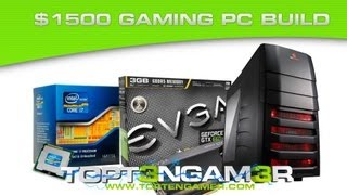 Building A $1500 Gaming PC 2013 Best Custom Builds