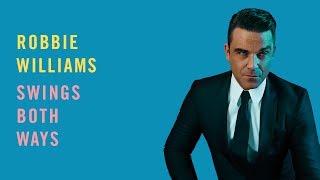 Robbie Williams Swings Both Ways Official Album Sampler