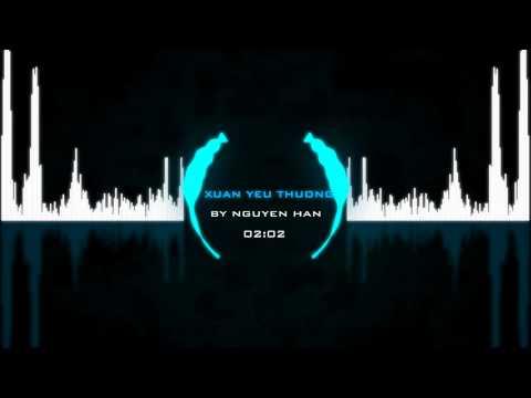 [MV-HD] Sóng Nhạc ♫ Xuân Yêu Thuơng -Đàm Vĩnh Hưng (Remix) by Nguyễn Hân™