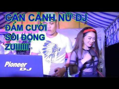 CAN CANH NU DJ HOT GIRL THAC LOAN DAM CUOI CUC CHAT CUC ZUI - AM THANH TUAN EM BAC LIEU 0946784717