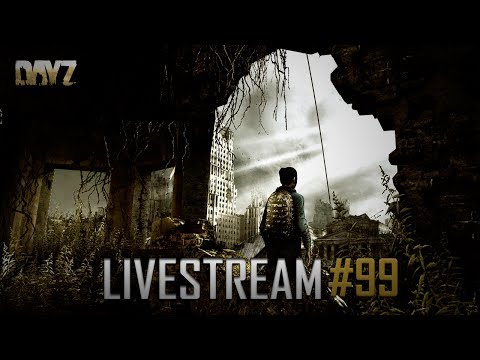 LIVESTREAM #99 | DAYZ AS NOVIDADES DO NOVO UPDATE