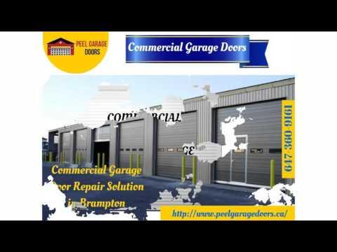 Brampton Garage Door Repair, Replacement, Residential, Commercial and Installation Service