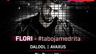 FLORI Ta Boja Me Drita (DALOOL II AVAXUS Remix)