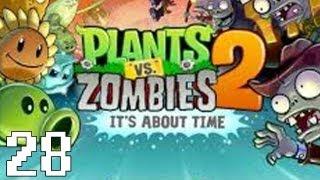 Plants vs. Zombies 2: It's About Time - Part 28