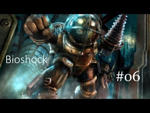 Bioshock Episode 6 - Crazy Doctor, Big Daddy, and Little Sisters!
