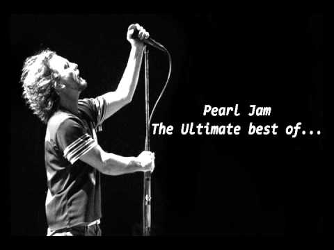 [+3 hours] Pearl Jam - The Ultimate Best of...