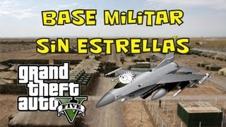 Base Militar Sin Estrellas │ Grand Theft Auto V