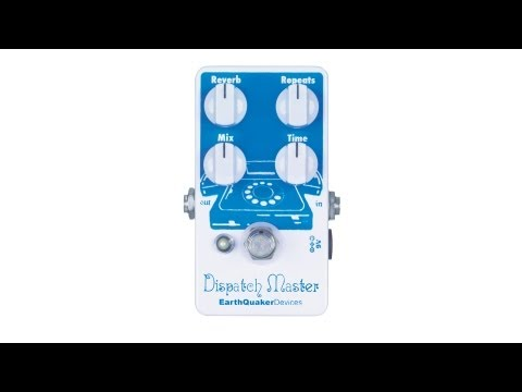 EarthQuaker Devices Dispatch Master Reverb & Delay Pedal V2