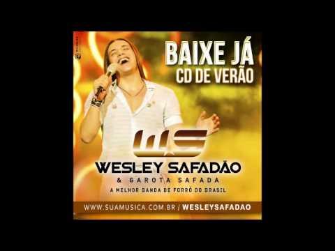 Wesley Safadão e Garota Safada - Sem Rumo ao Léo / REPERTÓRIO NOVO FEVEREIRO 2014