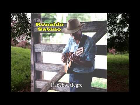 Ronaldo Sabino   CD Rancho Alegre - Lançamento...