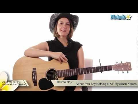 How to Play &quot;When You Say Nothing at All&quot; by Alison Krauss on Guitar
