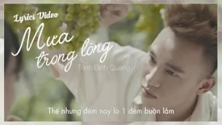 Mưa Trong Lòng (Lyrics Video)  -  Trịnh Đình Quang   Nhạc trẻ hay nhất 2016