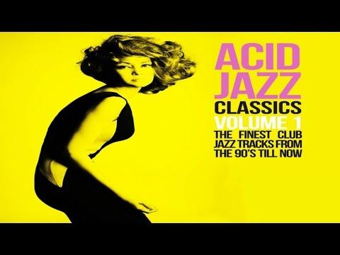 Acid Jazz Classics - 2 Hours Funk Jazz Soul Breaks Bossa Beats  - HQ Non Stop