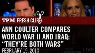 "Ann Coulter Compares World War Ii and Iraq: ""They're Both Wars"""