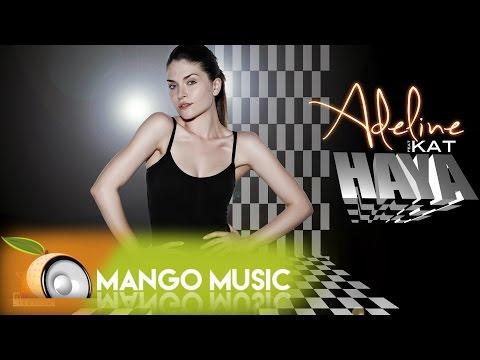 Adeline - Haya ( feat Kat )