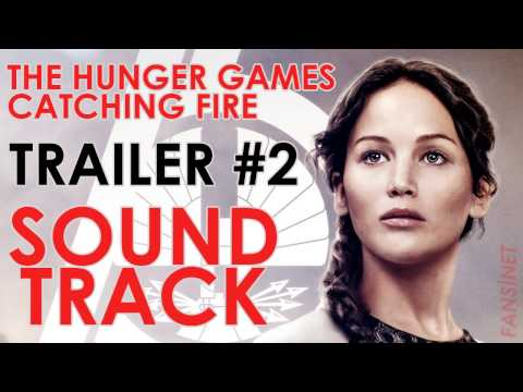 THG: CATCHING FIRE - TRAILER #2 SOUNDTRACK by addictomovie