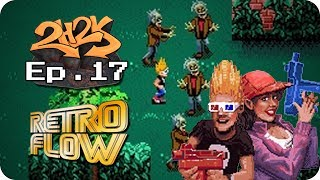 [Retro Flow Ep.17 - Zombies Ate My Neighbors]