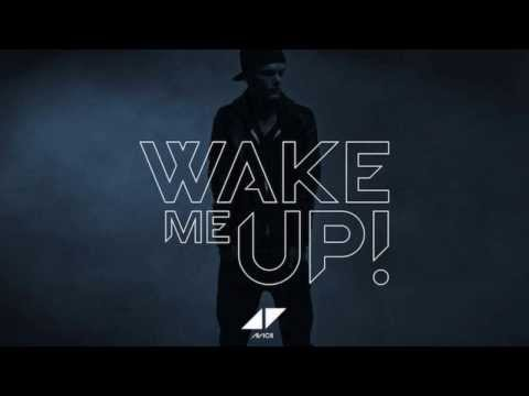 Avicii Wake Me Up Melodie 1h