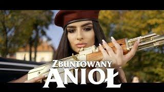 Łobuzy - Zbuntowany Anioł (Oficjalny Teledysk)