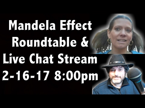 Mandela Effect Live Stream Chat Show for 2-16-17 8:00pm EST -April from Changing Matrix