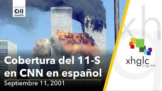 Transmisión En Vivo De CNN En Español, Del Ataque Al WTC