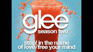 Glee Stop! In The Name Of Love/Free Your Mind [LYRICS