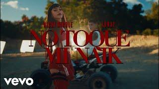 No Toque Mi Naik Nicki Nicole Ft Lunay Video HD Download New Video HD
