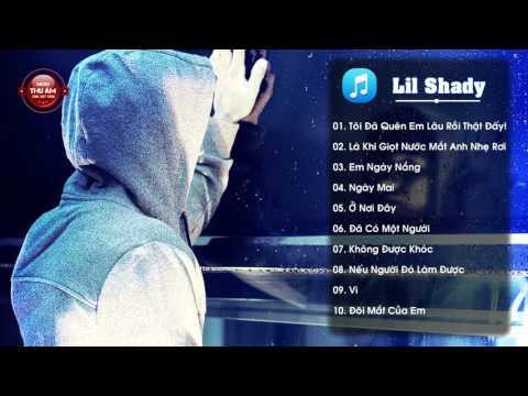 TUYỂN TẬP  10 Bài Rap Buồn Nhất Của Lil Shady   Part 1