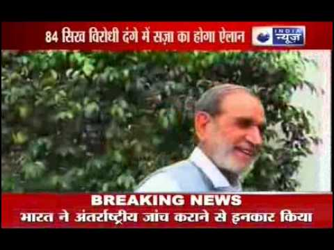 1984 Riots: CbI will knock HC doors against Sajjan Kumar