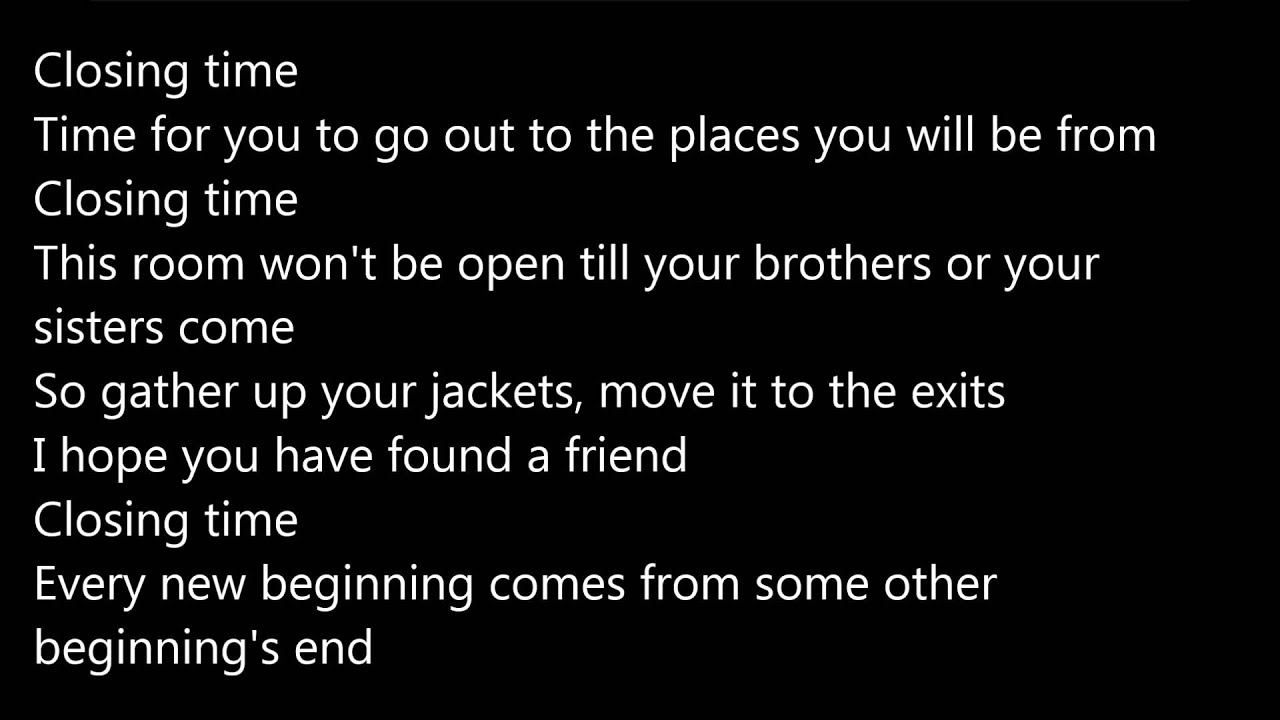 Closing time lyrics youtube