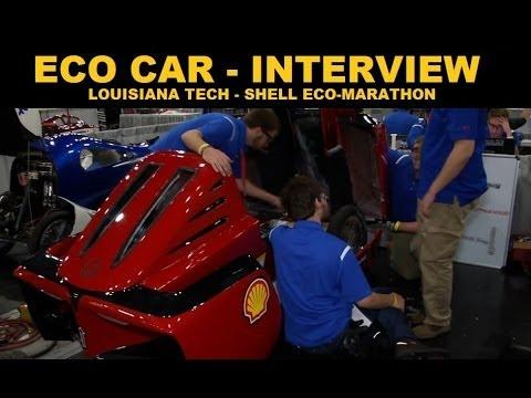 Eco Cars - Shell Eco Marathon - Lousiana Tech Interview