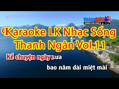 Liên khúc Nhạc Sống Thanh Ngân Vol11 karaoke | Tuyển tập những ca khúc hay nhất về tình bạn