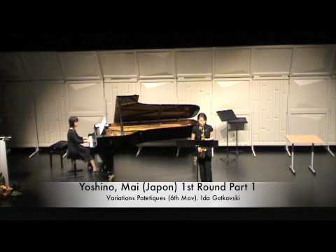 Yoshino, Mai (Japon) 1st Round Part 1