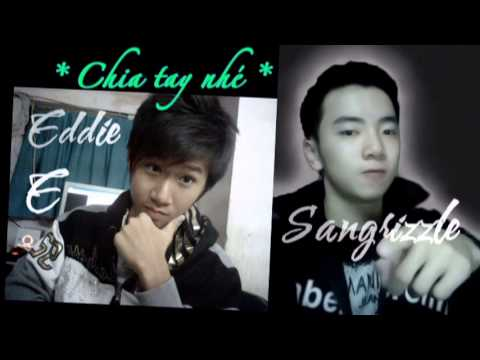 Chia tay nh - Eddie E ft. Sangrizzle