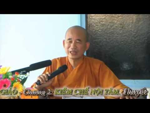 02.Kinh Di Giáo - Kiềm Chế Nội Tâm (Kỳ 1)