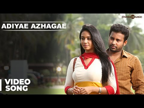 Adiyae Azhagae Video Song