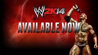 WWE 2K14 Is Now Available! (Official)