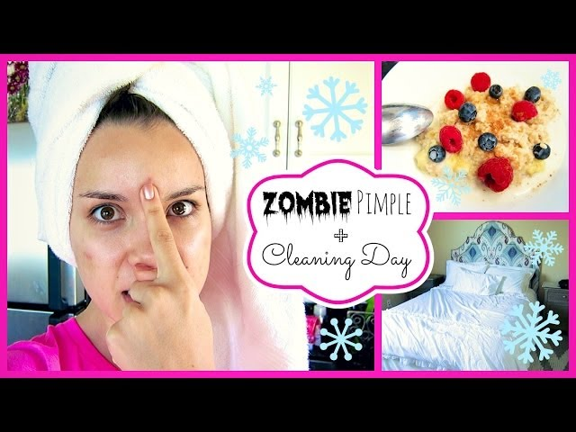 Zombie Pimple + Cleaning Day ❄ #DIYDecember Day 20