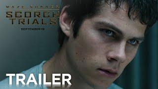 Maze Runner: The Scorch Trials   Official Trailer 2 [HD]   20th Century FOX