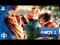 ATTACK ON TITAN 2 Season 2 2 Parte 1 Gameplay Espa ol PS4 Walkthrough 1080p