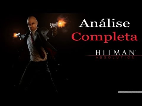 Hitman Absolution - Avaliação Final