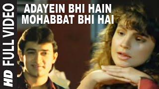 Adayein Bhi Hain Mohabbat Bhi Hai Full Song Dil Hai Ke