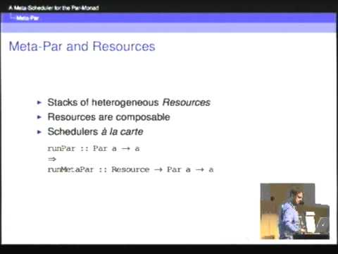 ICFP 2012.  Adam Foltzer:  A meta-scheduler for the Par-monad.